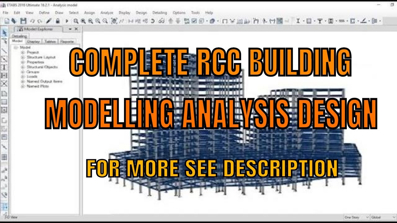 Modelling, Analysis and Design of RCC Building using ETABS tutorial