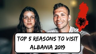 TOP 5 REASONS TO VISIT ALBANIA 2019 (VLOG 03)