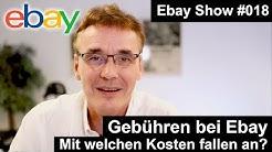 Ebay Gebühren - Welche Kosten fallen für den Verkäufer an? | #018 | Baygraph