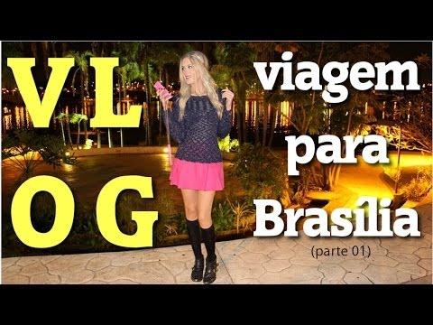 Vlog: Conhecendo Brasília   Parte 01
