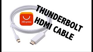 6FT Thunderbolt to HDMI Adapter Cable For Apple Mac Macbook Pro Air ALIEXPRESS UNBOXING