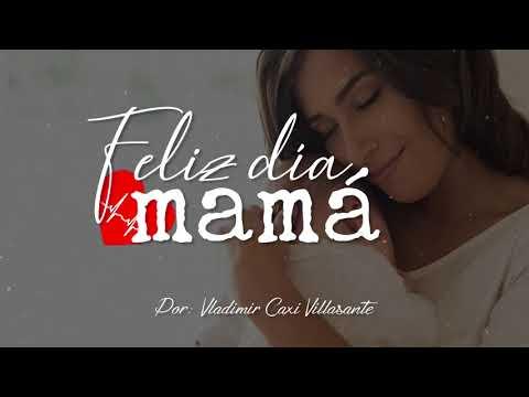 😘 Feliz día mamá | Reflexión & Video Poema 💝