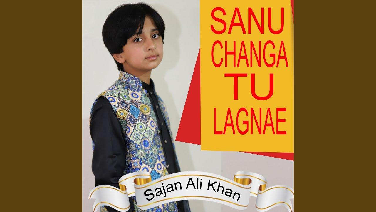 Download Sanu Changa Tu Lagnae