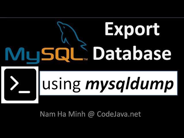 MySQL Export Database using Mysqldump