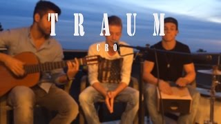 Cro - Traum Cover (Akustik) by Peter Westhelle, Jouyan & Tillmann