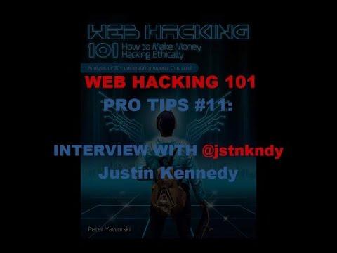 Web Hacking Pro Tips #11 with @jstnkndy Justin Kennedy