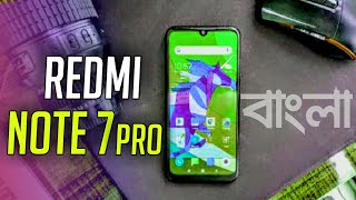 Redmi Note 7 Pro - Bangla 🔥🔥   PARVES