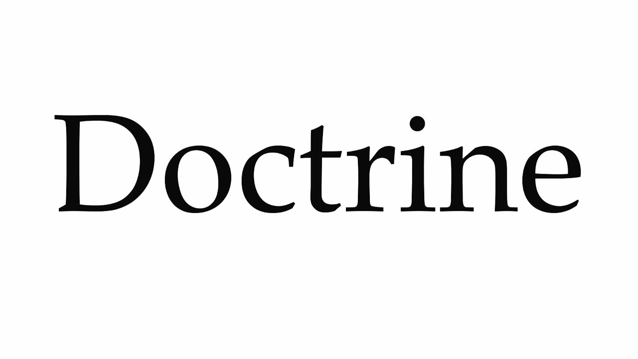 How to Pronounce Doctrine