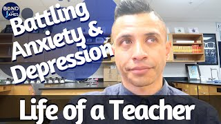 Teacher Mental Health Awareness | Dealing with Anxiety and Depression as a Teacher
