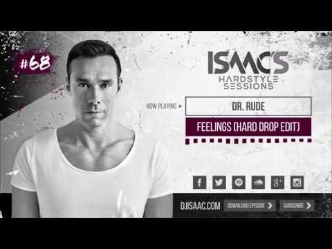 Isaac's Hardstyle Sessions: Episode #68 (April 2015)