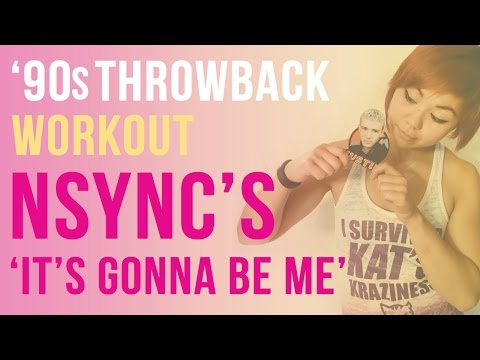 90s Throwback | 'N Sync's 'It's Gonna Be Me' Inspired HIIT Workout