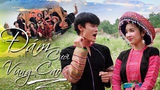 [Nhạc Chế] Đám Cưới Vùng Cao | 7 Tỷ Người Parody - Khánh Dandy, Chung Tũnn, Tố Uyên - Huhi Tv