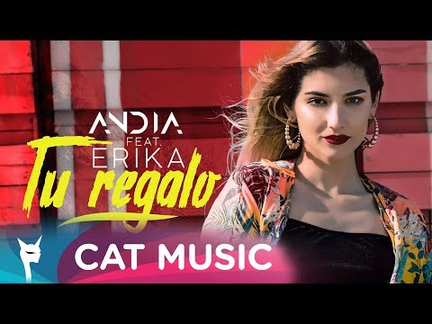 Andia feat. Erika - Tu Regalo (Official Video)