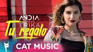 Смотреть клип Andia Feat. Erika - Tu Regalo
