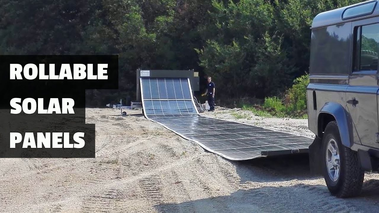 These Rollable Solar Panels Create Off-Grid Power Plant In 2 Minutes