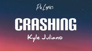 Kyle Juliano - Crashing (Lyrics)