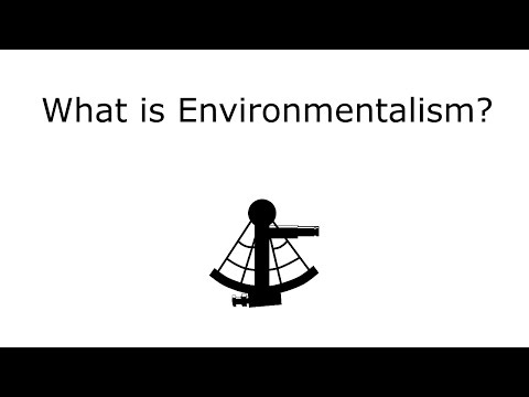 What is Environmentalism?