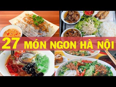 TỔNG HỢP 27 món ăn ngon ở Hà Nội không thể bỏ lỡ