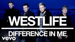Westlife - Difference In Me (Official Video)