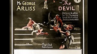 George Arliss in THE DEVIL 1920 Restored and New Music