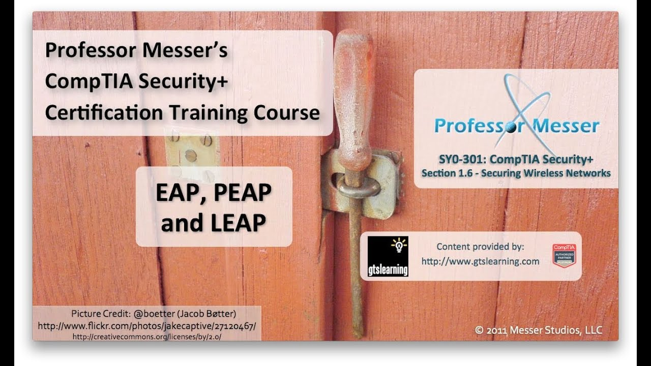 Eap Peap And Leap Comptia Security Sy0 301 16 Youtube
