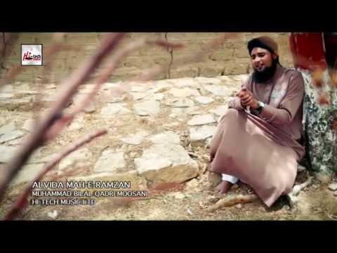 ALVIDA MAH-E-RAMZAN - MUHAMMAD BILAL QADRI MOOSANI - OFFICIAL HD VIDEO - HI-TECH ISLAMIC