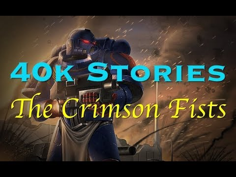 40k Stories: The Crimson Fists