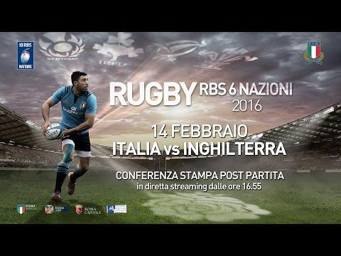RBS 6 Nazioni - Italia vs Inghilterra: conferenza post-partita
