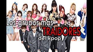 TOP 10 - GRUPOS TRAIDORES DEL KPOP.