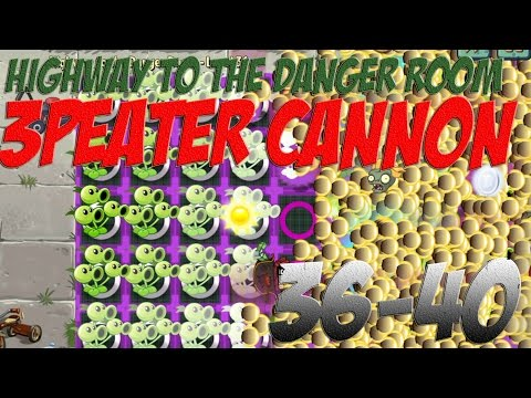 Plants vs Zombies 2 Epic Hack : Highway to the Danger Room Level 36-40 - Threepeater Cannon