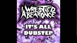 Iwrestledabearonce - The Cats Pajamas (Piranha Dubstep Remix)