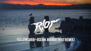Yellowcard - Ocean Avenue (R!OT Remix)