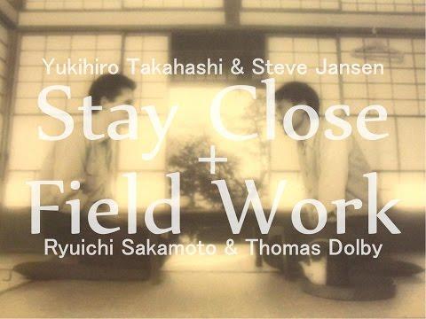 Stay Field (Stay Close + Field Work)