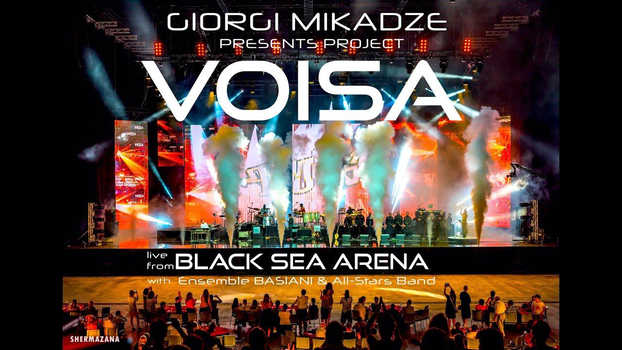 V O I S A  - live at Black Sea Arena, Full Show