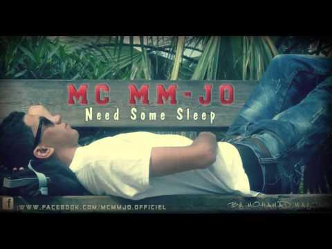 Mc MM-Jo - Need Some Sleep (Mixtape The LAWYER / 2013)
