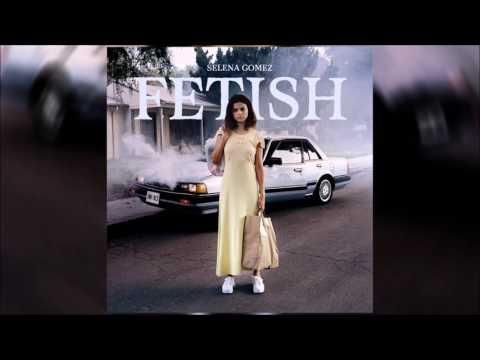 Selena Gomez - Fetish (Solo Version)
