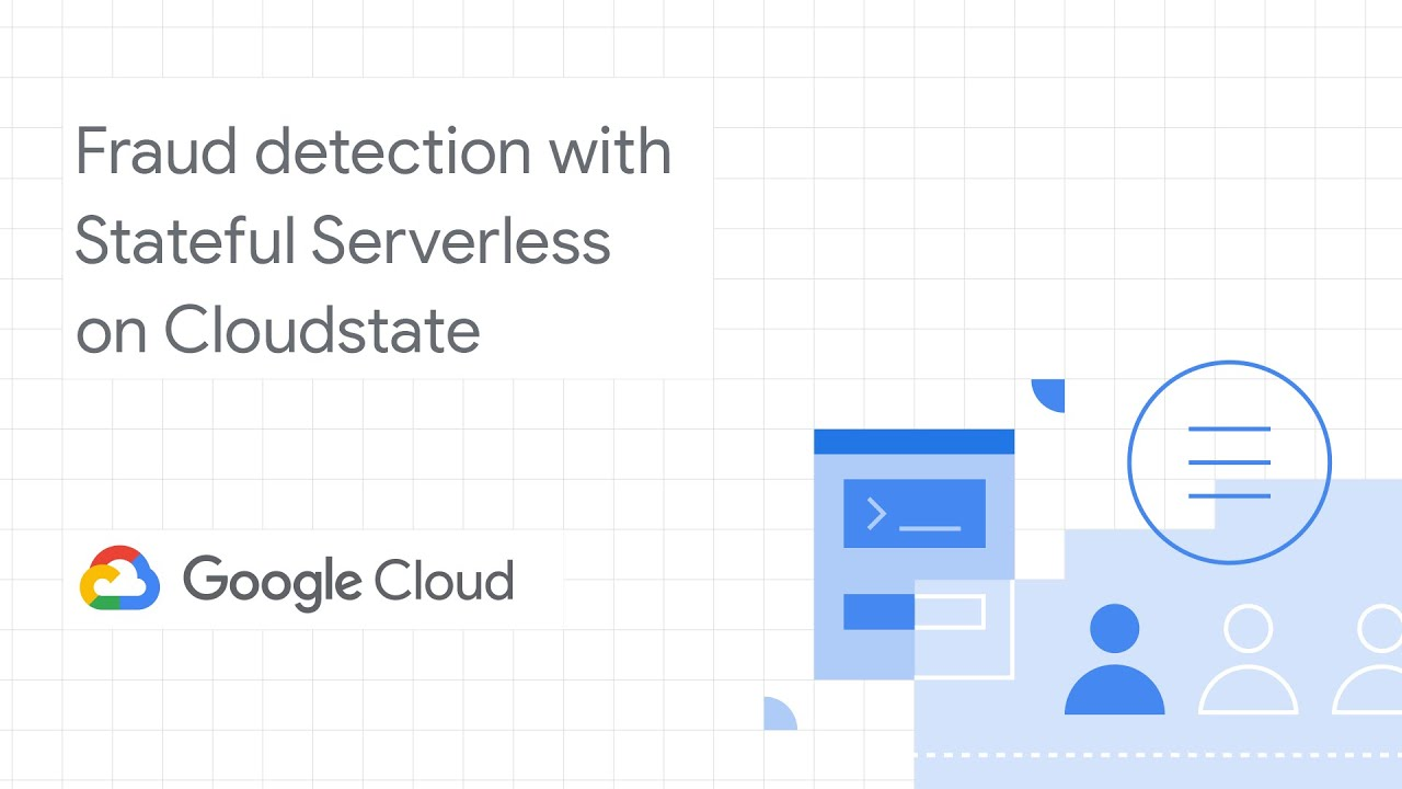 Fraud detection with Stateful Serverless on Cloudstate