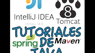 JAVA + Intellij Idea + tomcat + spring + maven TUTORIAL # 1
