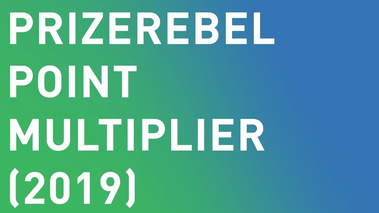 Prizerebel Point Multiplier Hack (2019)