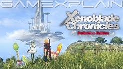 Xenoblade Chronicles: Definitive Edition - Overview Trailer (JP)