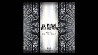 Anton MAKe - Lost In Amsterdam (Original Mix) [Stellar Fountain]