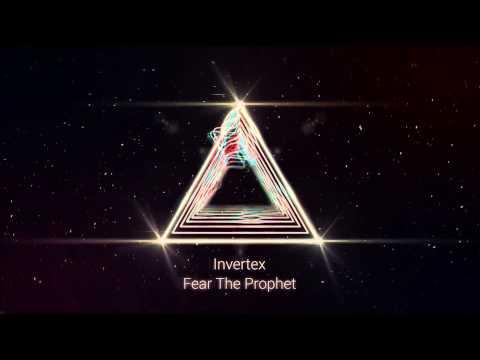 Invertex - Fear The Prophet