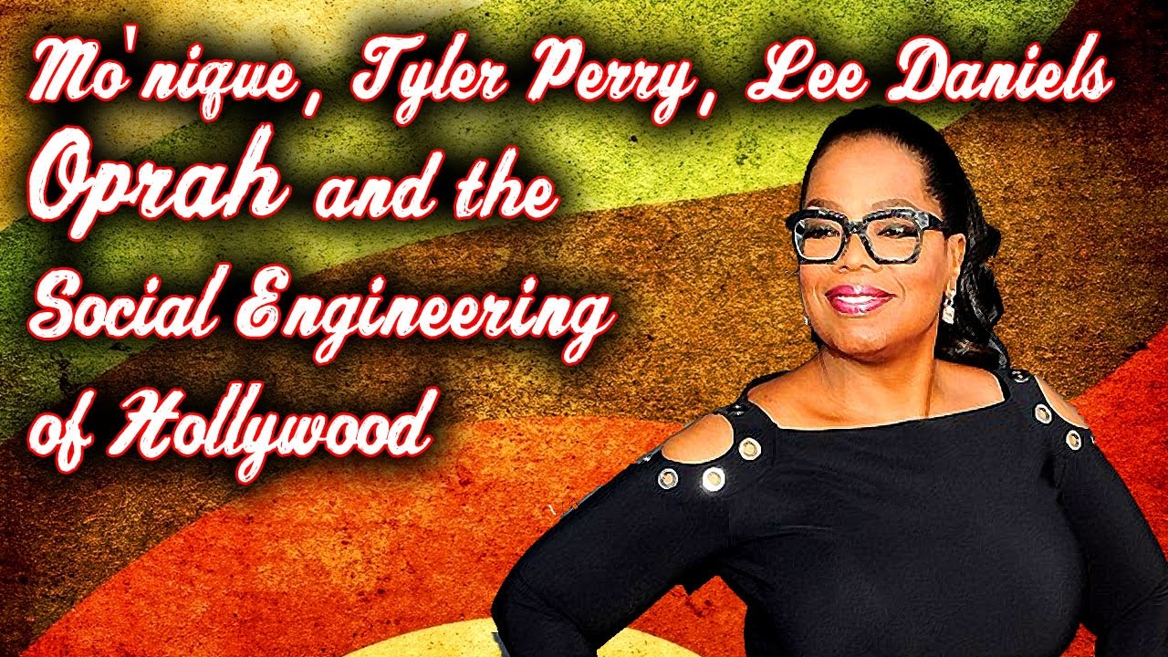 mo-nique-tyler-perry-lee-daniels-oprah-and-the-social-engineering-of-hollywood-5-17