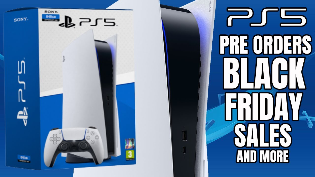 Ps5 Pre Orders Have Sony Tricked Us All Playstation 5 Black Friday Sales Ps5 News 2020 Youtube
