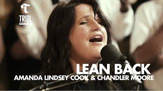 Lean Back (feat. Amanda Lindsey Cook and Chandler Moore) - Maverick City | TRIBL
