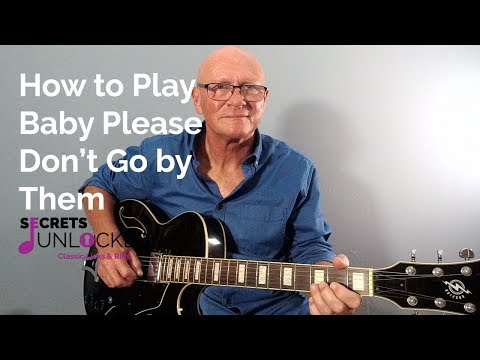 how-to-play-baby-please-don't-go-by-them-on-guitar
