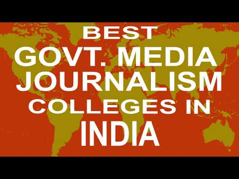 Best Government Media Journalism Colleges And Courses In India