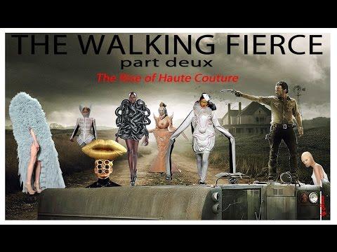 The Walking Fierce Part Deux The Rise of Haute Couture