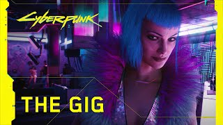 Cyberpunk 2077 - Official Trailer - The Gig
