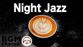 Night of Smooth Jazz: Relaxing Slow Jazz - Instrumental Cafe Music for Work, Study